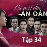 Link xem trực tiếp phim Cả một đời ân oán tập 34 (tập cuối) phát sóng 21h40 ngày 12/4 trên VTV3
